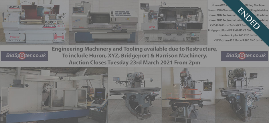 Engineering Machinery and Tooling available due to restructure. To include Huron, XYZ, Bridgeport & Harrison Machinery.